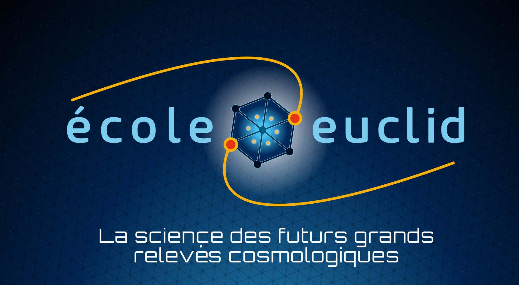 École Euclid de cosmologie 2018