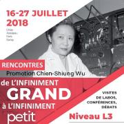 Rencontres d'été de physique de l'infiniment grand à l'infiniment petit : 2018 promotion Chien-Shiung Wu